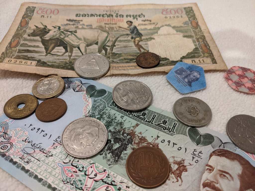 Coins and notes from around the world.